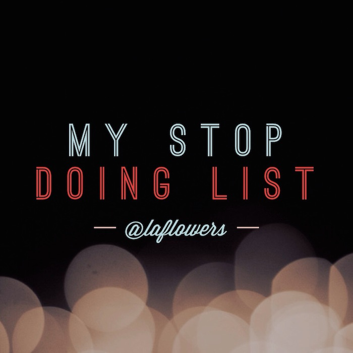 Stop Doing List -- madrevida.com